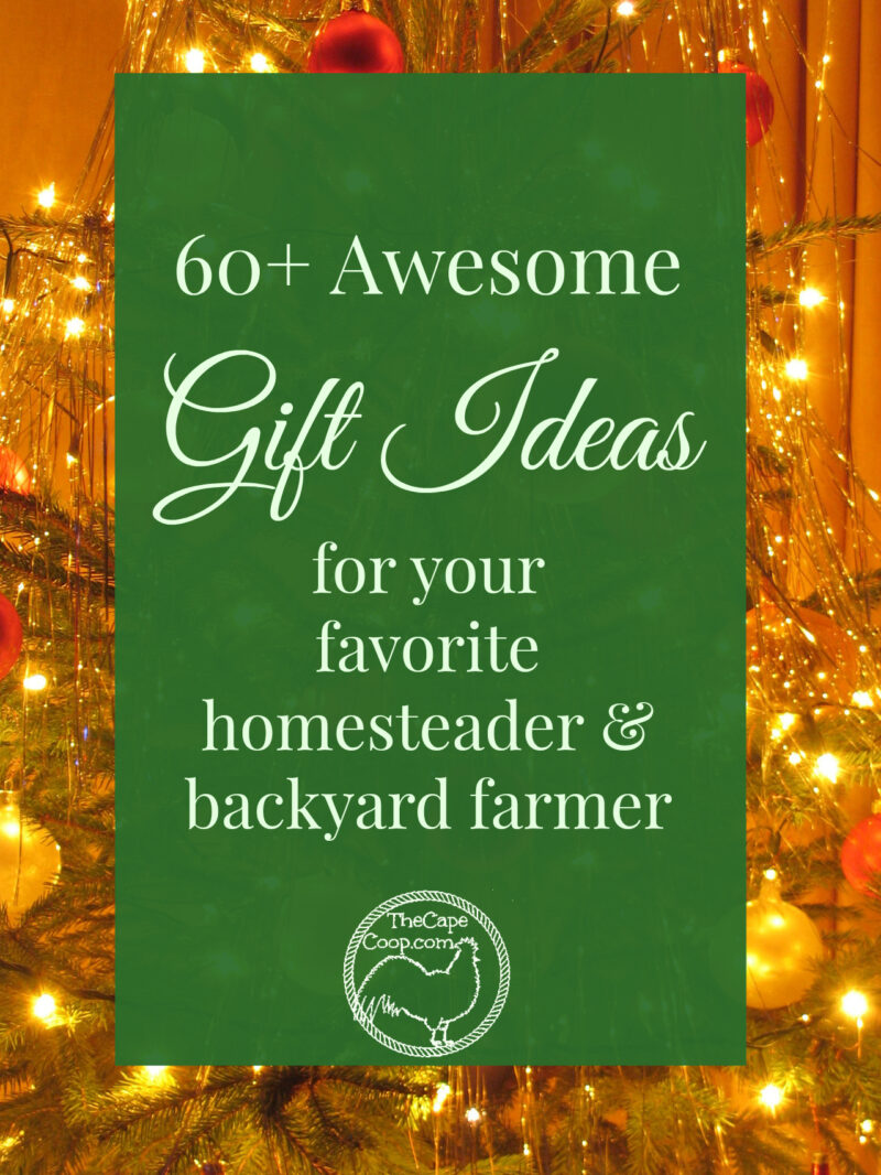 Gifts for Homesteaders & Backyard Farmers - The Cape Coop